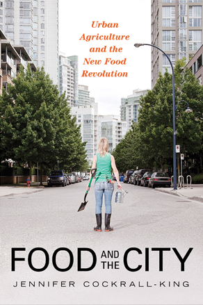 Food and the City ~ Book by Jennifer Cockrall-King