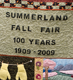 Summerland Fall Fair - commemorative quilt celebrating 100 years in 2009