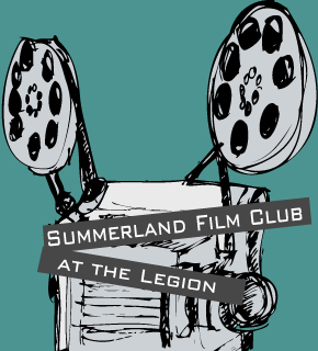 Summerland Film Club at the Rosedale Legion