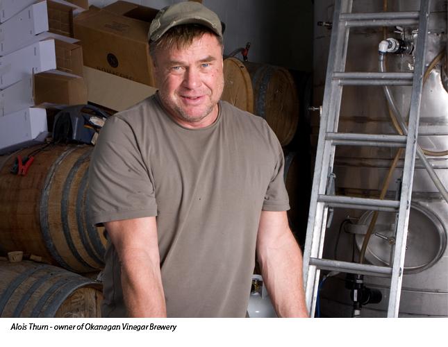 Alois Thurn - owner of Okanagan Vinegar Brewery